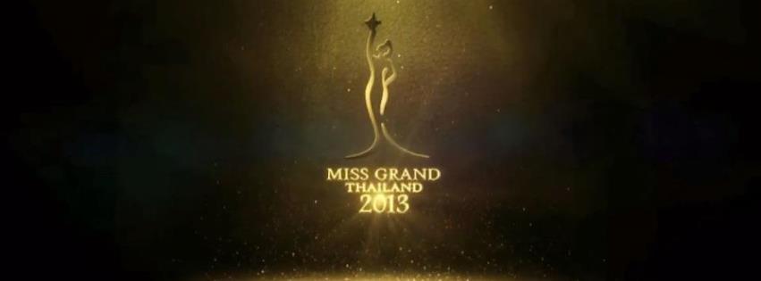 MISS GRAND THAILAND : http://www.facebook.com/MISSGRANDTHAILAND2013